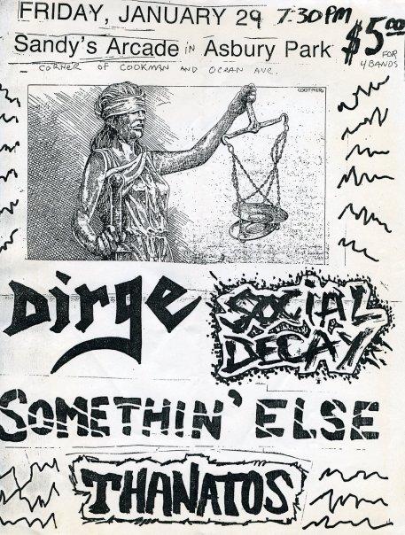 Dirge-Social Decay-Somethin' Else-Thanatos @ Asbury Park NJ 1-29-88
