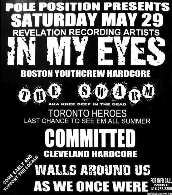 In My Eyes-The Swarm-Committed-Walls Around Us-As We Once Were @ Toronto Canada 5-29-98
