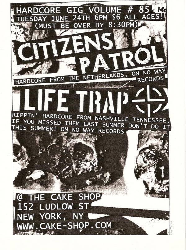 Citizens Patrol-Life Trap @ New York City NY 6-24-08