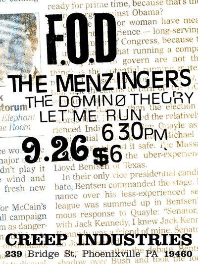 Flag Of Democracy-The Menzingers-The Domino Theory-Let Me Run @ Phoenixville PA 9-26-08