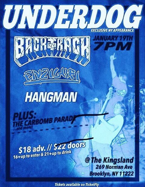 Underdog-Backtrack-Hangman @ Brooklyn NY 1-19-18