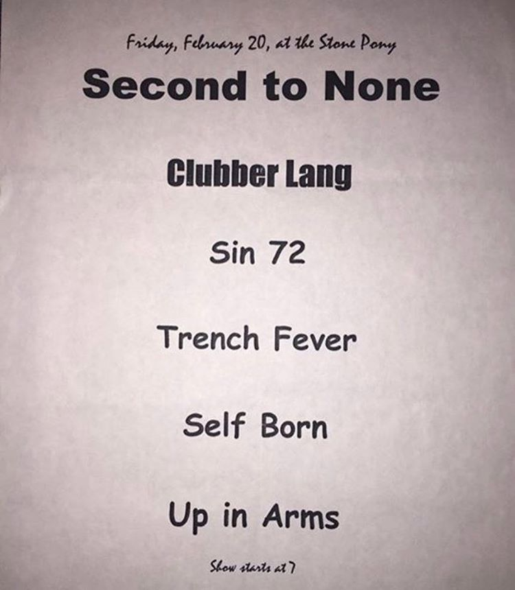 Second To None-Clubber Lang-Sin 72-Trench Fever-Self Born-Up In Arms @ Asbury Park NJ 2-20-98