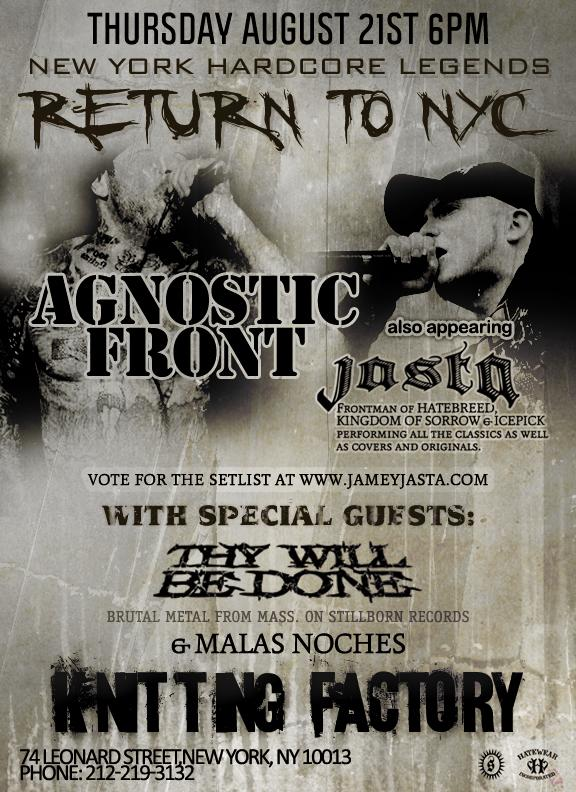 Agnostic Front-Jasta-They Will Be Done @ New York City NY 8-21-08