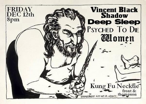 Vincent Black-Shadow-Deep Sleep-Psyched To Die-Women @ Philadelphia PA 12-12-08