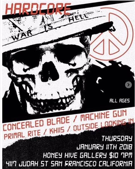 Concealed Blade-Machine Gun-Primal Rite-Khiis-Outside Looking In @ San Francisco CA 1-11-18