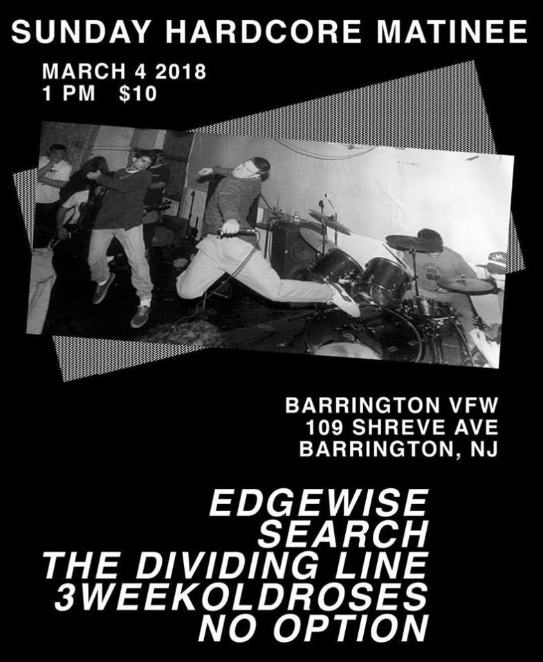 Edgewise-Search-The Dividing Line-3 Week Old Roses-No Option @ Barrington NJ 3-4-18