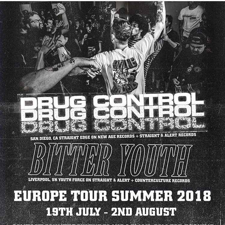Drug Control-Bitter Youth European Tour 2018