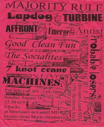 Majority Rule-Lapdog Turbine-Affront-Emerge-Antix-Good Clean Fun-The Socialites-7 Knot Crane-Machines @ Laurel MD 8-16-98