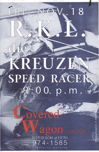 RKL-Die Kreuzen-Speed Racer @ San Francisco CA 11-18-88
