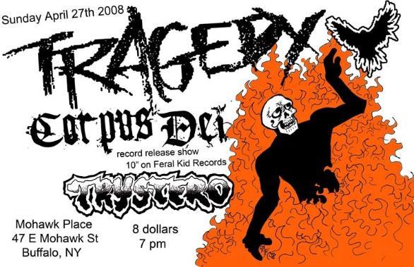 Tragedy-Corpus Dei-Trystero @ Buffalo NY 4-27-08