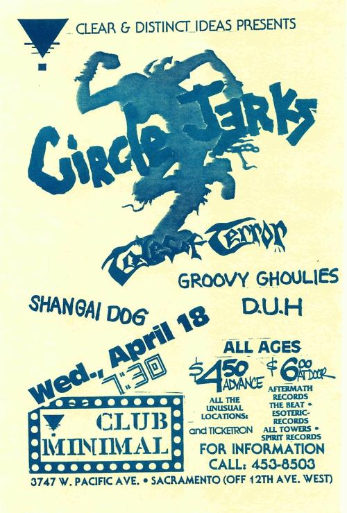 Circle Jerks-Tales Of Terror-Shanghai Dog-Groovy Ghoulies-Duh @ Sacramento CA 4-18-88