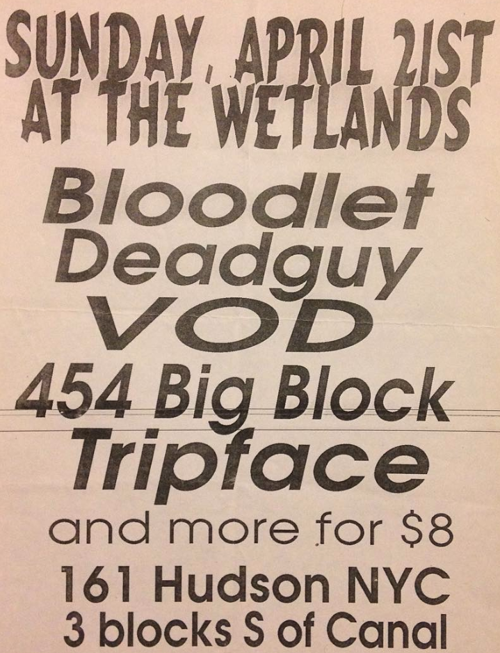 Bloodlet-Deadguy-Vision Of Disorder-454 Big Block-Tripface @ New York City NY 4-21-98