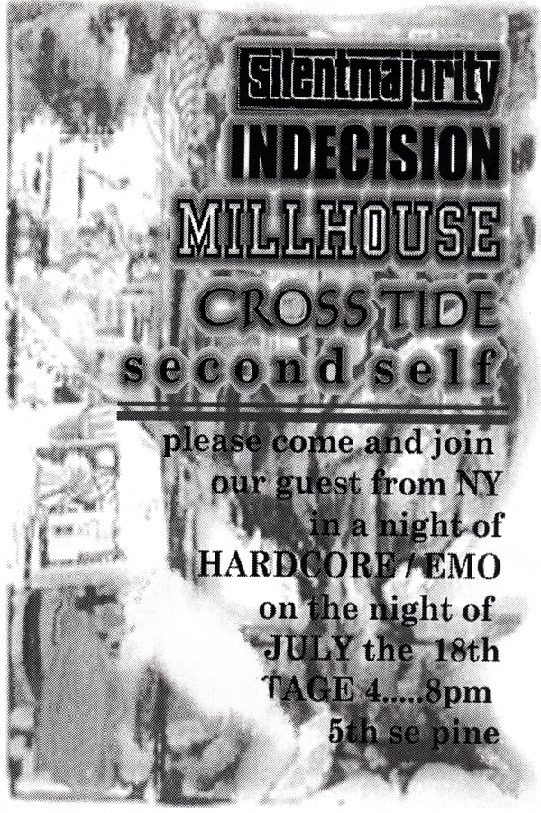 Silent Majority-Indecision-Milhouse-Cross Tide-Second Self @ Portland OR 7-18-98