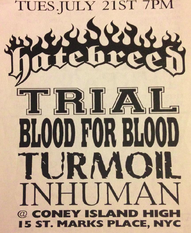 Hatebreed-Trial-Blood For Blood-Turmoil-Inhuman @ New York City NY 7-21-98