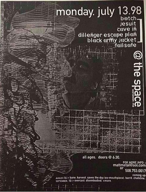 Botch-Jesuit-Cave In-Dillenger Escape Plan-Black Army Jacket-Fail Safe @ Worcester MA 7-13-98