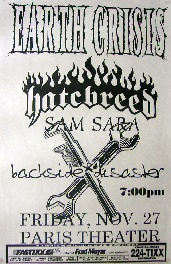 Earth Crisis-Hatebreed-Sam Sara-Backside Disaster @ Portland OR 11-27-98