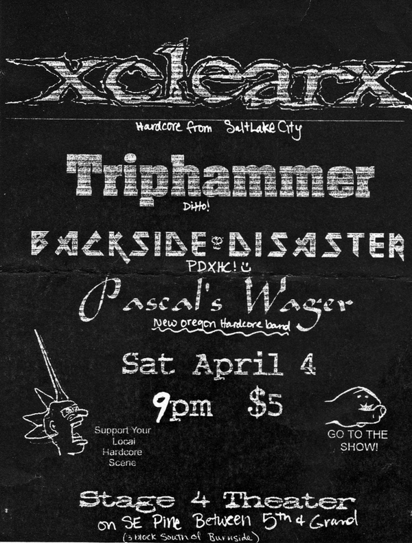 Clear-Trip Hammer-Backside Disaster-Pascal's Wager @ Portland OR 4-4-98