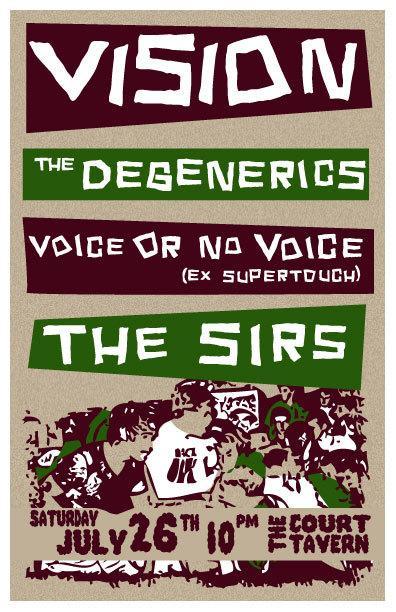 Vision-Degenerics-Voice Or No Voice-The Sirs @ New Brunswick NJ 7-26-08