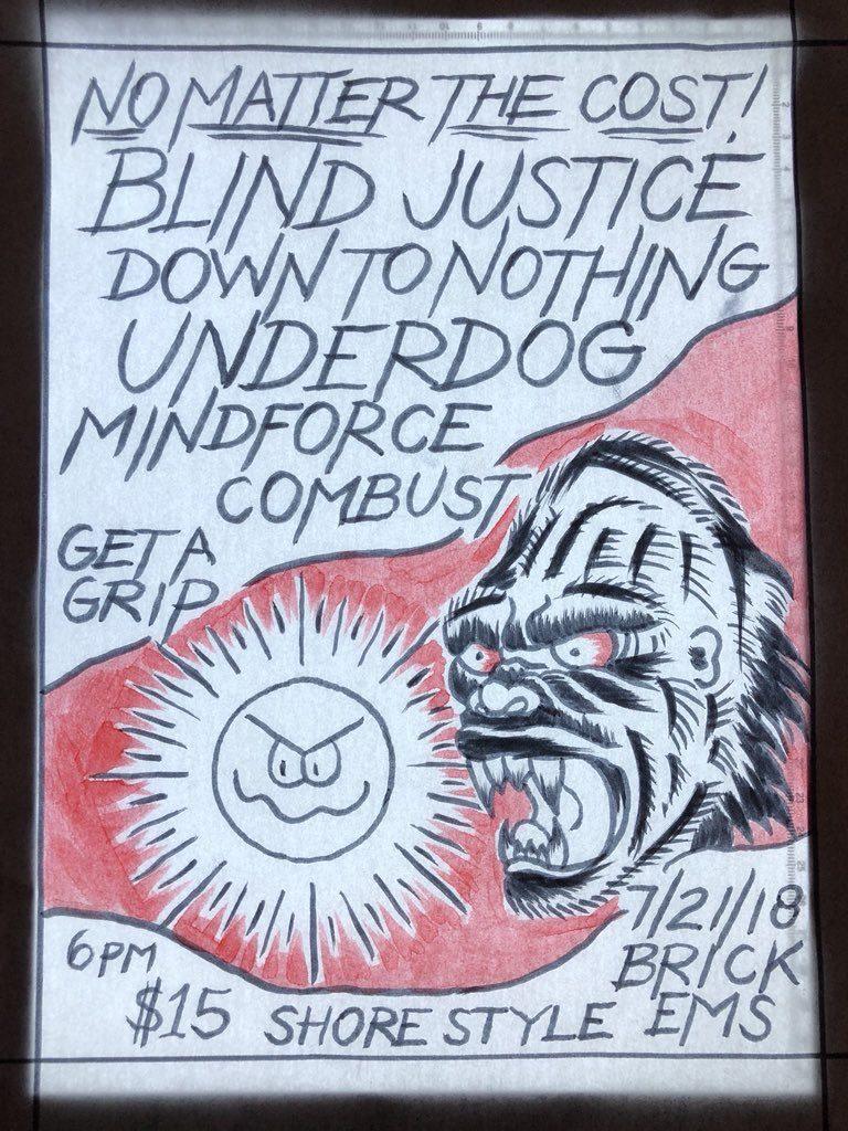 Blind Justice-Down To Nothing-Underdog-Mindforce-Combust @ Brick NJ 7-21-18