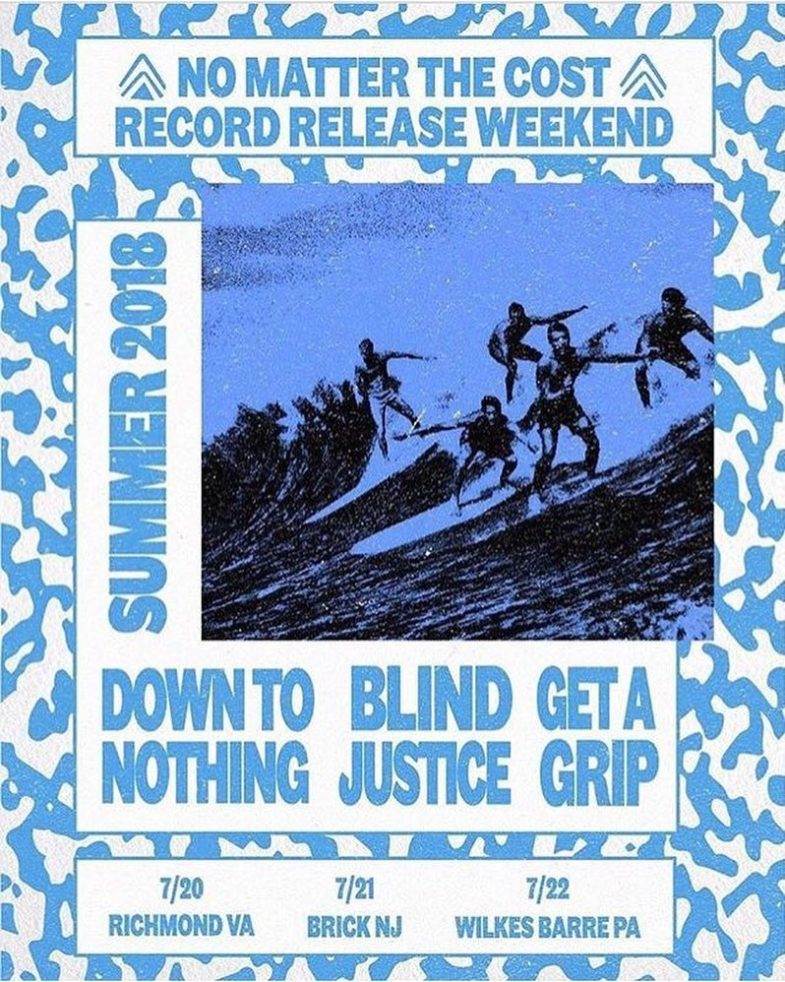 Down To Nothing-Get A Grip-Blind Justice Tour 2018