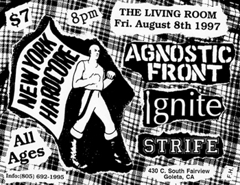 Agnostic Front-Strife-Ignite @ The Living Room Goleta CA 8-8-97
