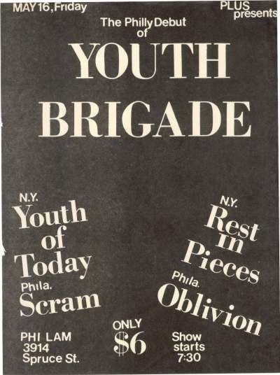 Youth Of Today-Rest In Pieces-Oblivion-Scram-Youth Brigade @ 3914 Spruce St. Philadelphia PA 5-16-86