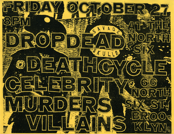 DropDead-Celebrity Murders-Etc @ 66 North Six St. Brooklyn NY 10-27-06