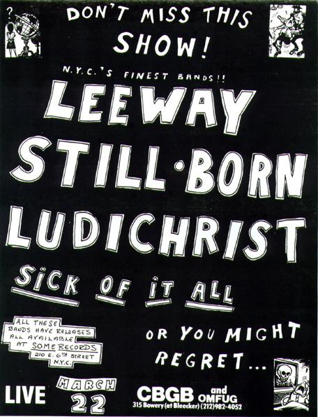 Leeway-Sick Of It All-Stillborn-Ludichrist @ CBGB New York City NY 3-22-87