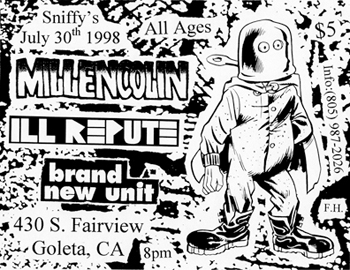 Ill Repute-Millencolin-Brand New Unit @ Sniffy's Goleta CA 7-30-98