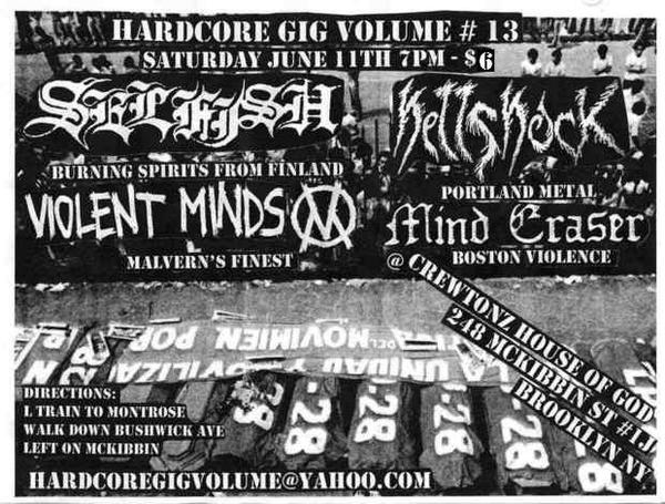 Mind Eraser-Selfish-Hellshock-Violent Minds @ Crewtonz House Of God Brooklyn NY 6-11-05