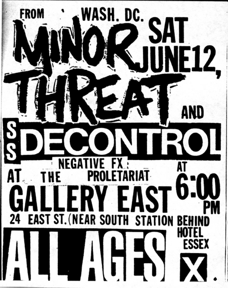 Minor Threat-Negative FX-Society System DeControl-The Proletariat @ Gallery East Boston MA 6-12-83