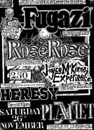 Fugazi-Heresy-Rose Rose-Joyce McKinney Experience @ Liverpool England 11-26-88