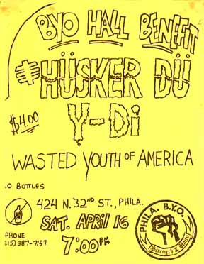 Husker Du-YDI-Wasted Youth Of America @ 424 North 32nd St. Philadelphia PA 4-16-83
