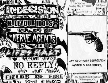 Kill Your Idols-The Nerve Agents-Etc @ PCH Club Wilmington CA 5-21-00
