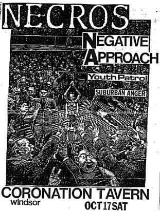 Necros-Negative Approach-Youth Patrol-Suburban Anger @ Coronation Tavern Ontario Canada 10-17-81