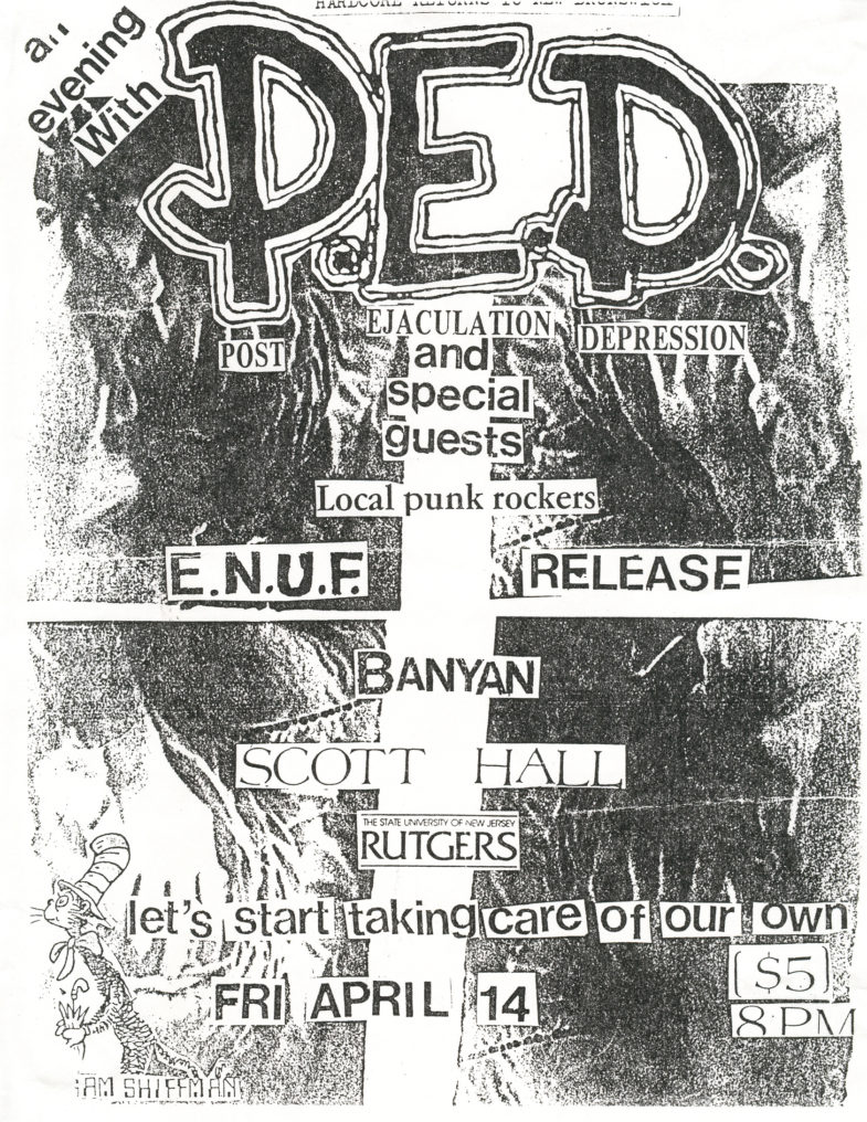 Enuf-P.E.D.-Release @ Scott Hall New Brunswick NJ 4-14-89