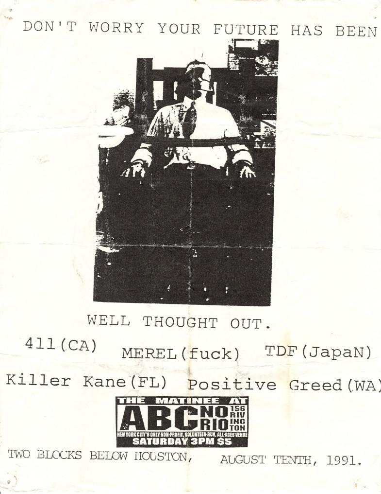 Four One One-Merel-TDF-Killer Kane-Positive Greed @ ABC No Rio New York City NY 8-10-91