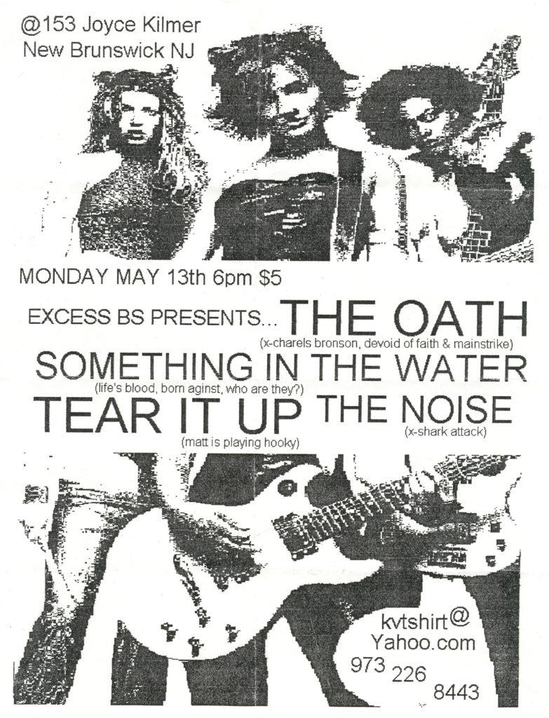 The Oath-Something In The Water-Tear It Up-The Noise @ 153 Joyce Kilmer New Brunswick NJ 5-13-02