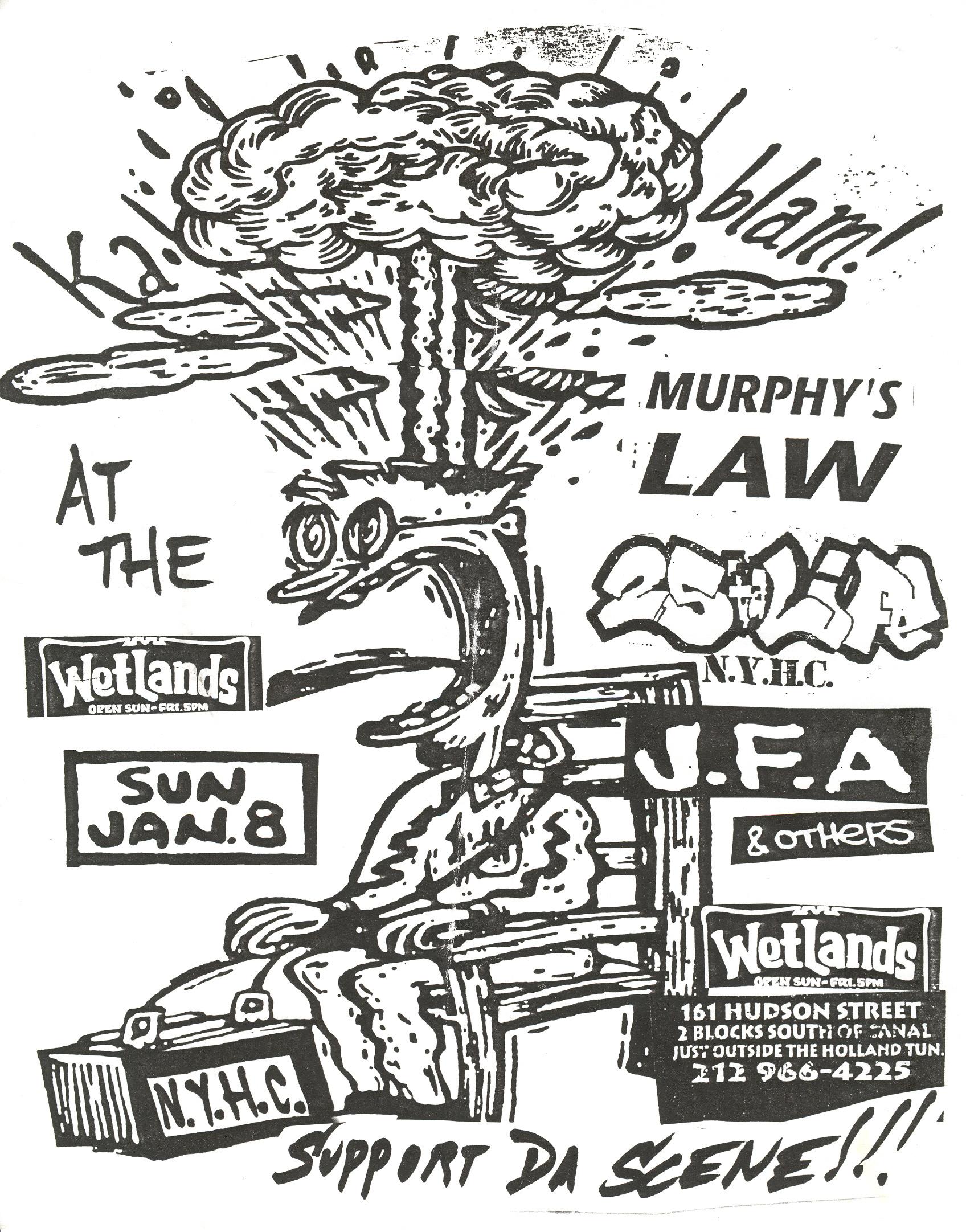 J F A -25 Ta Life-Murphy's Law @ Wetlands New York City NY 1