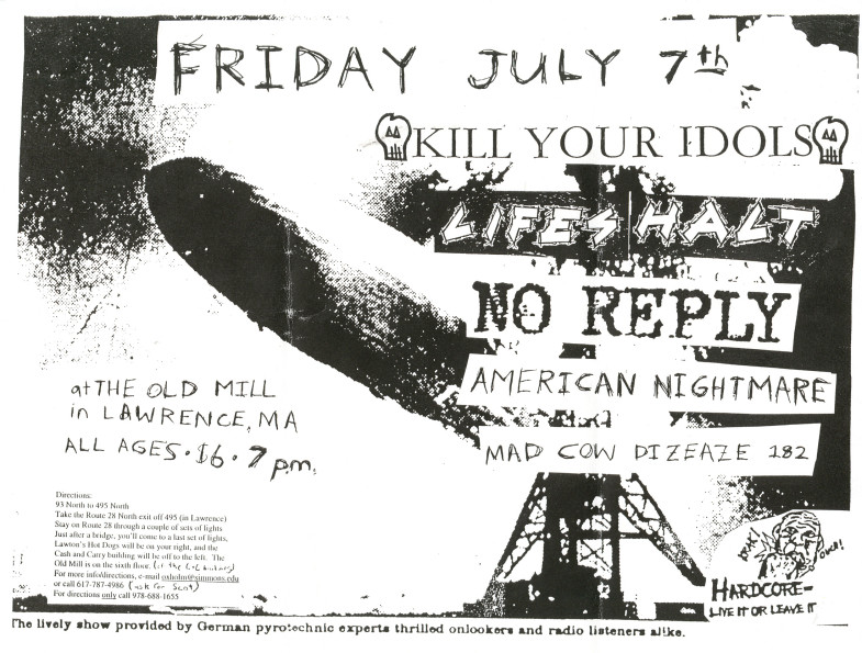 Kill Your Idols-Lifes Halt-No Reply-American Nightmare-Mad Cow Dizeaze 182 @ The Old Mill Lawrence MA 7-7-00