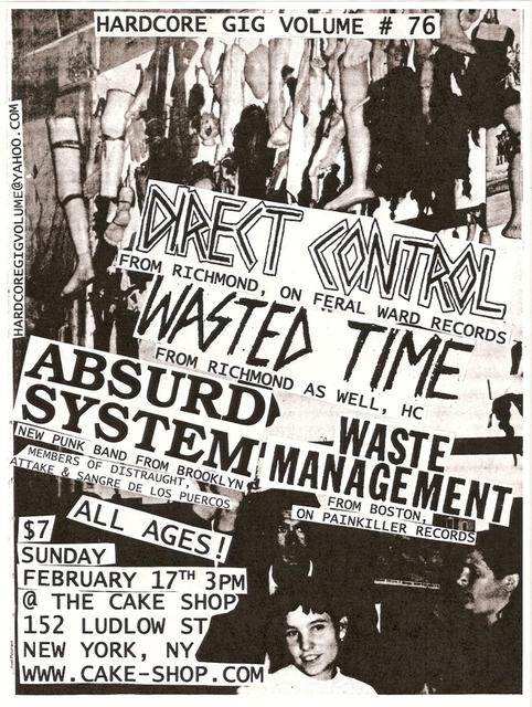 Direct Control-Wasted Time-Absurd System-Waste Management @ The Cake Shop New York City NY 2-17-08