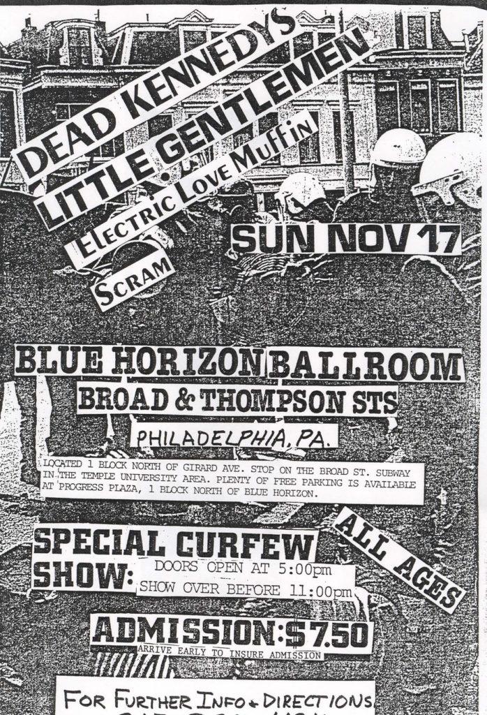 Dead Kennedys-Little Gentlemen-Electric Love Muffin-Scram @ Blue Horizon Ballroom Philadelphia PA 11-17-85