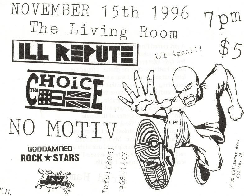 Ill Repute-The Choice-No Motiv-Goddamn Rock Stars @ The Living Room Goleta CA 11-15-96