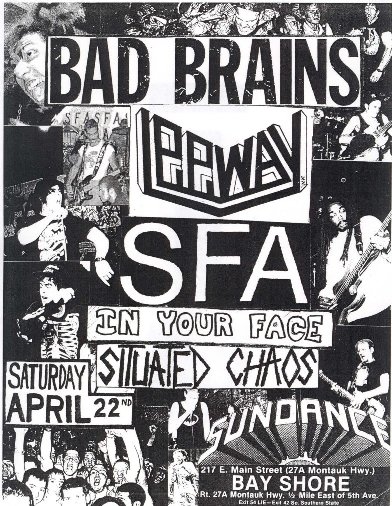 Bad Brains-Leeway-SFA-In Your Face-Situated Chaos @ Sundance Long Island NY 4-22-89