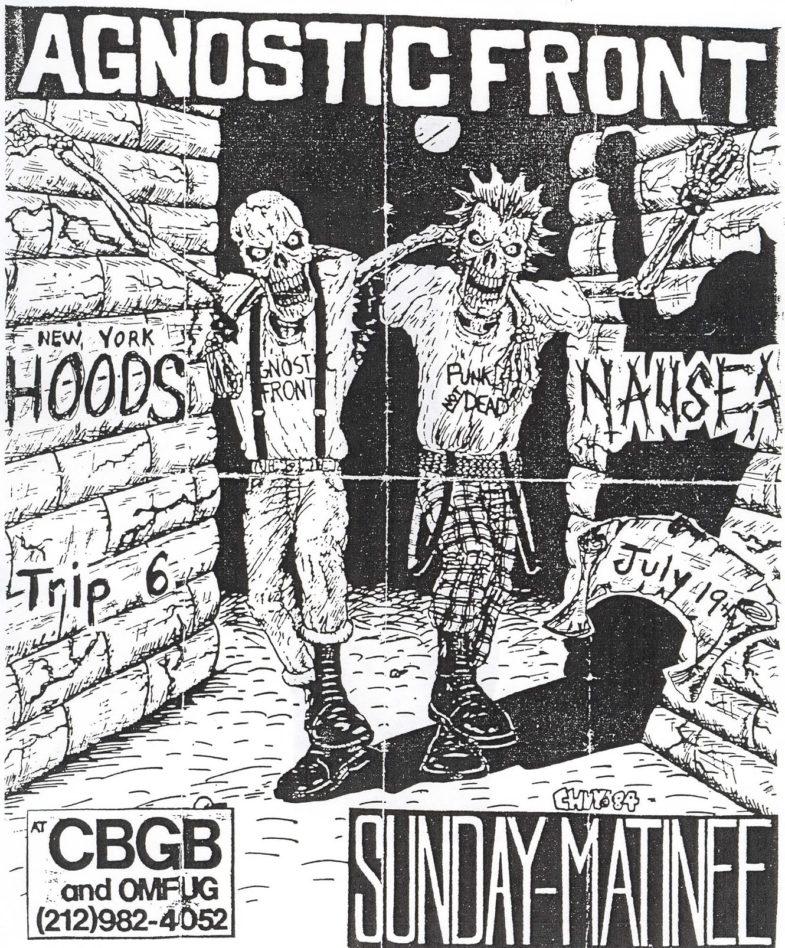 Agnostic Front-New York Hoods-Trip 6-Nausea @ CBGB New York City NY 7-19-87