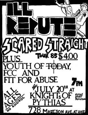 Ill Repute-Scared Straight-Youth Of Today-FCC-Fit For Abuse @ Knights Of Pythias Spring Valley NY 7-20-85