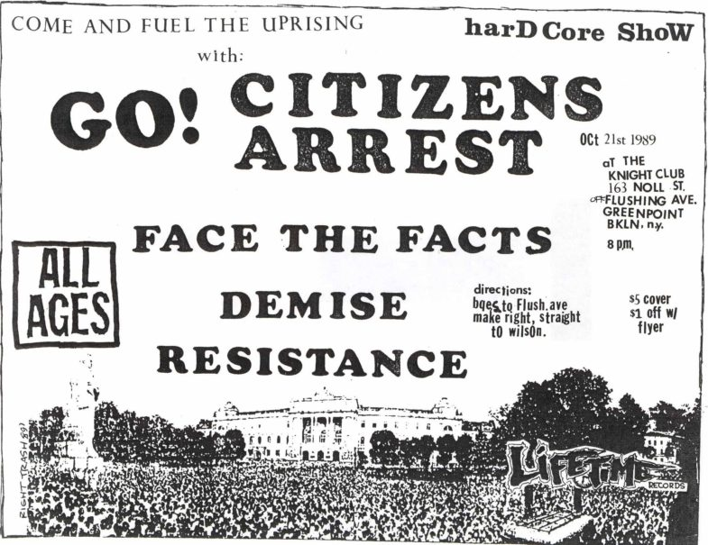Go!-Citizens Arrest-Face The Facts-Dmize-Resistance @ The Knight Club Brooklyn NY 10-21-89