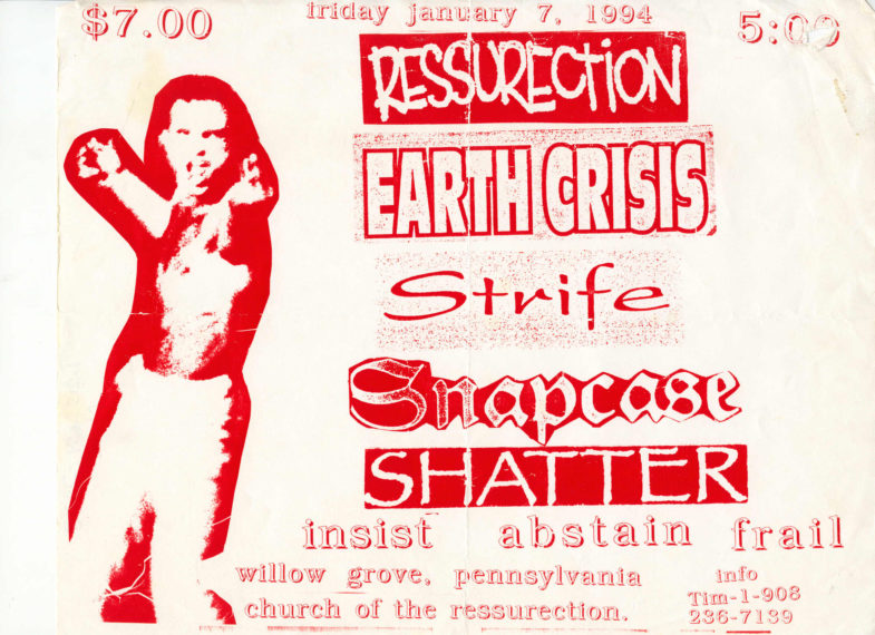 Ressurection-Earth Crisis-Snapcase-Strife-Shatter-Frail-Abstain-Insist @ Church Of The Resurrection Willow Grove PA 1-7-94