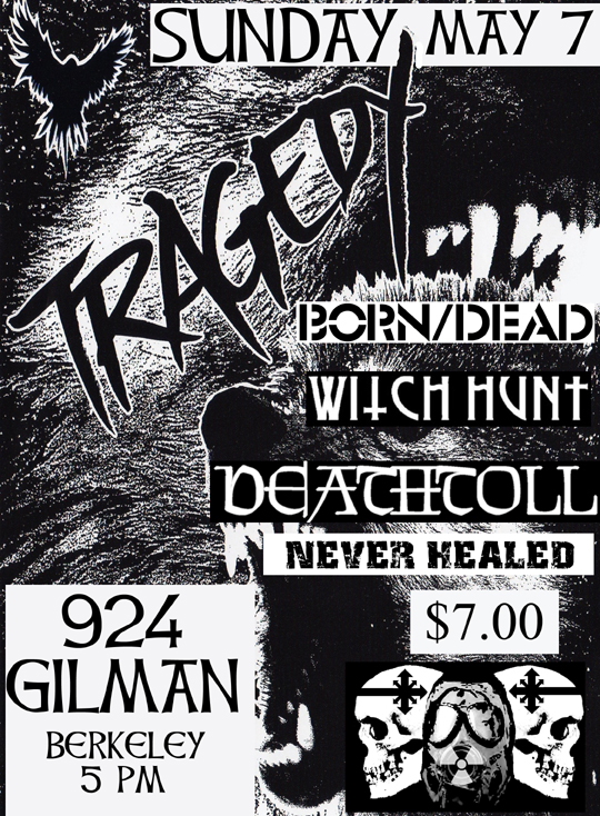 Tragedy-Born/Dead-Witch Hunt-Death Toll-Never Healed @ Gilman St. Berkeley CA 5-7-06