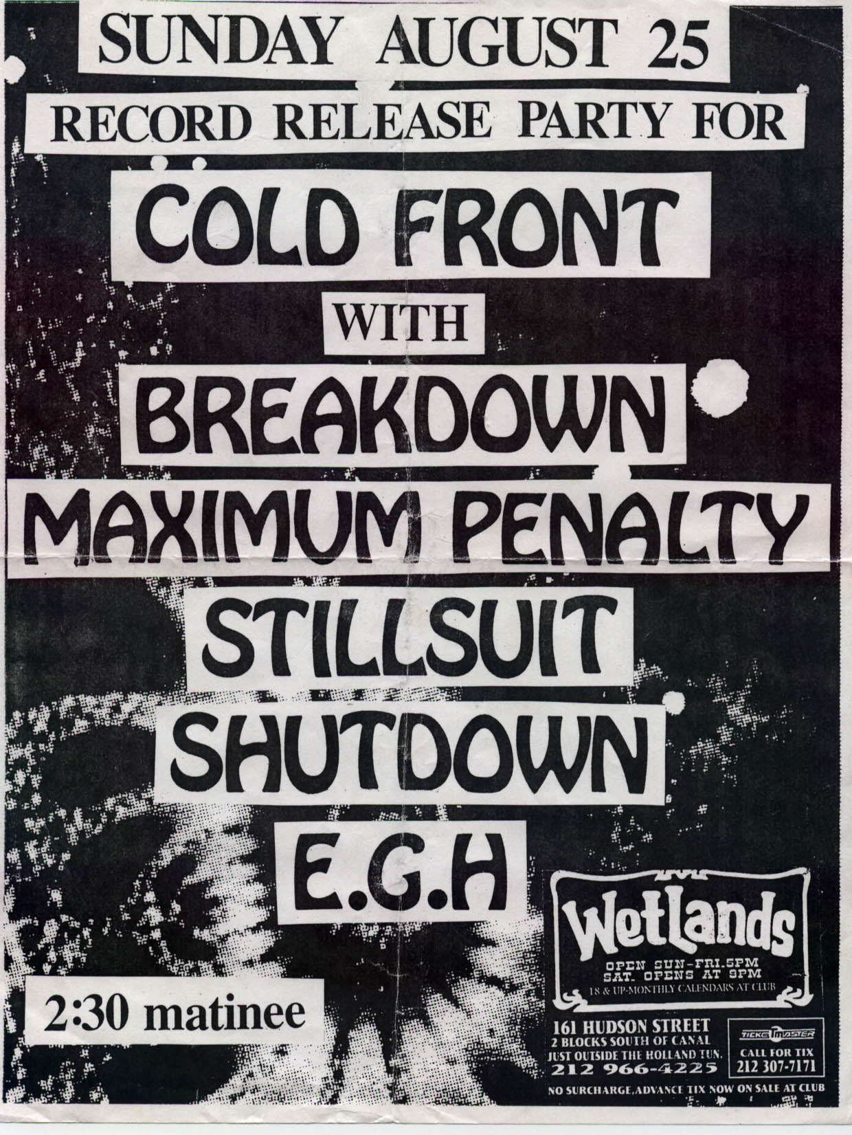 Cold Front-Breakdown-Maximum Penalty-Stillsuit-Shutdown-Everybody Gets Hurt @ Wetlands New York City NY 8-25-96